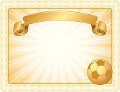 Certificate,Soccer,Award,Backgrounds,Frame,Ribbon,Sport,Gold Colored,Soccer Ball,Ball,Sign,Success,Vector,Banner,Design,recognized,Elegance,Label,Team Sport,Achievement,Copy Space,Sports Equipment,acknowledgment,futbal,Information Medium,Decoration,Sports Background,Ilustration,Winning