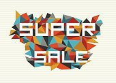Super - Film Title,Sale,Backgrounds,Giving,Cool,Modern,Fashionable,Composition,Triangle,Ilustration,Funky,Retro Revival,Merchandise,Vector,Presentation,Youth Culture