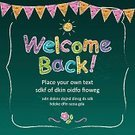 Welcome Sign,Chalk Drawing,Back to School,Education,Bunting,Learning,School Building,Text,Crayon,Heart Shape,Frame,Multi Colored,Blackboard,University,Alphabet,Single Flower,Scratching,Message,Classroom,Writing,Symbol,Teaching,Copy Space,Scribble,Billboard,Butterfly - Insect,Blank,Study,scrawl,Sun,Flag