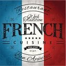 France,French Culture,Food,Poster,Grunge,Old-fashioned,Retro Revival,Backdrop,Flag,Meal,Old,Cultures,Ribbon,Placard,Restaurant,Text,Backgrounds,Typescript,Banner,Vector,Message