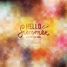 Hello,Handwriting,Shape,Square,Vector,Short Phrase,Abstract,Defocused,Triangle,Ilustration,Design,Vibrant Color,Text,Multi Colored,Colors,Summer,template,Backgrounds,Geometric Shape