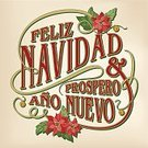 Christmas,Spanish Culture,Spain,Ano Nuevo State Reserve,Happiness,Humor,Christmas Decoration,Holiday,Cheerful,Old-fashioned,Typescript,Greeting Card,Retro Revival,Poinsettia,Christmas Card,Christmas Ornament,Calligraphy,Flower,Wishing,Computer Graphic,Ornate,New Year's Day,Invitation,castilian,Leaf,Multi Colored,Design Element,Text,Text Messaging,Elegance,Red,Green Color,Vector,Beige,1940-1980 Retro-Styled Imagery,Drawing - Art Product,Aspirations,Sign,New,New Year,Winter,Script,Bell,Ilustration