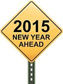 Road Sign,2015,Event,Safety,Party - Social Event,New Year's Eve,Vector,New Year's Day,Celebration