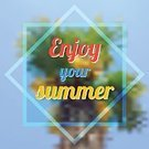 Calligraphy,Ornate,Computer Graphic,Handwriting,Backgrounds,Abstract,Greeting,Palm Tree,Typescript,Vector,Illustration,Label,template,Vacations,Love,Enjoyment,Summer Party,summer holiday,Nature,Outdoors,Summer,summer fun,Hello